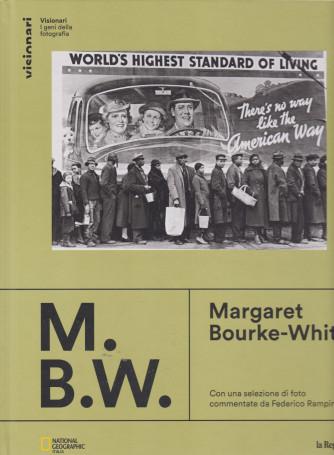 Visionari -I geni della fotografia - Margaret Bourke-White- n. 8 - copertina rigida