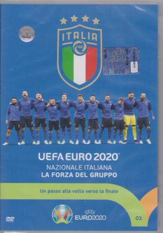 Uefa euro 2020 - Nazionale italiana - La forza del gruppo - settimanale - n. 3