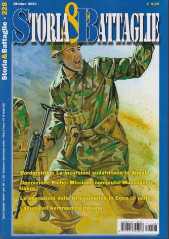 Storia & Battaglie - n. 228 -ottobre  2021 - mensile