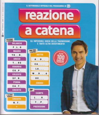 Reazione a Catena - n. 13  - settimanale -2/9/2021