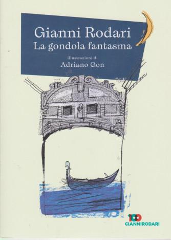 Gianni Rodari  -La gondola fantasma - n. 29 - settimanale - 80  pagine