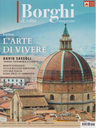I Borghi & città Magazine - n. 61 -maggio 2021