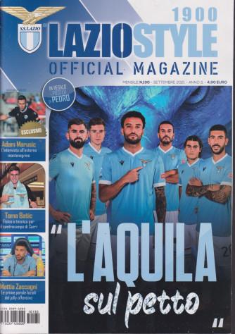 Lazio Style 1900 - Official magazine - n. 130 - mensile -settembre  2021