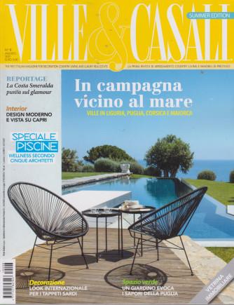 Ville & Casali - n. 8 - agosto 2021 - mensile