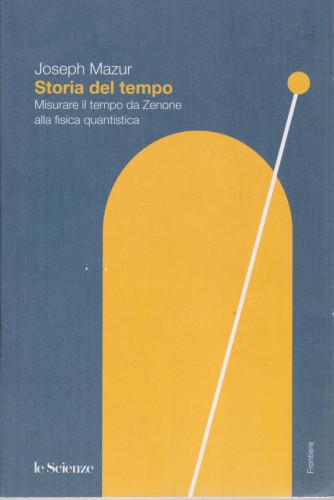 Frontiere - Storia del tempo - Joseph Mazur - n. 30