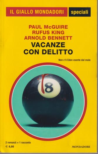 Il giallo Mondadori speciali -Vacanze con delitto - n. 99 - bimestrale - settembre- 2021-300 pagine