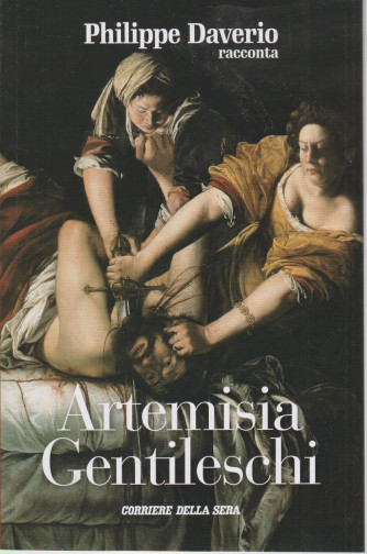 Philippe Daverio racconta Artemisia Gentileschi- n.24 - settimanale -