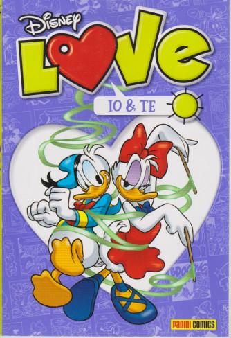 Disney Love - Io & te - n. 12 - quadrimestrale - 8 agosto 2021
