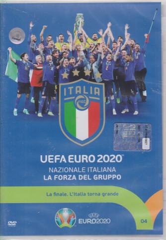 Uefa euro 2020 - Nazionale italiana - La forza del gruppo - settimanale - n. 4