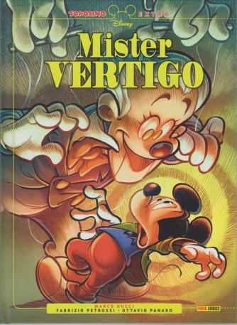 Topolino Extra - N° 5 - Mister Vertigo - agosto 2021 - bimestrale - copertina rigida