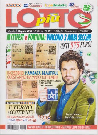 Lotto Piu' - n. 391- mensile -maggio  2021 - 52 pagine