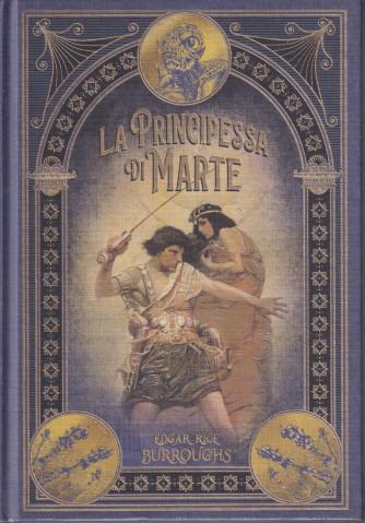 La principessa di Marte  n. 32 - settimanale -10/92021 - copertina rigida