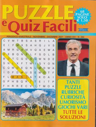 Puzzle e Quiz Facili - n. 284- bimestrale -novembre - dicembre  2021 - 68 pagine