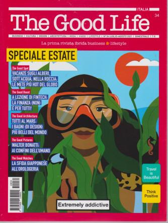 The Good Life -n. 34 - luglio - agosto  2021 - bimestrale