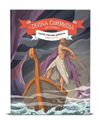 DIVINA COMMEDIA per BAMBINI vol. 2 Inferno Canto II-IV