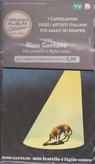 Le raccolte musicali di Sorrisi - n. 20 - 8 dicembre 2020 - Settima uscita - Rino Gaetano - Mio fratello è figlio unico - cd + libretto inedito