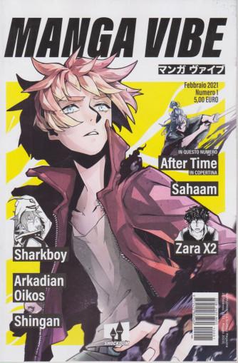 Manga Vibe - 23 febbraio 2021 - maggio 2021 - n. 1 -