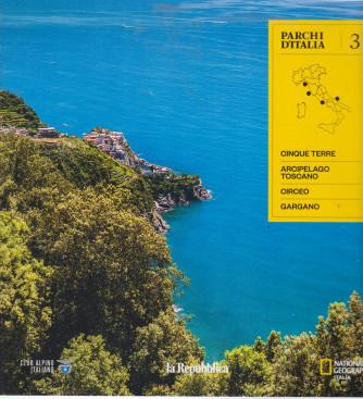 Parchi d'Italia - n. 3 -Cinque terre - arcipelago toscano - Circeo - Gargano