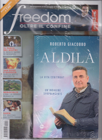 Freedom magazine speciale n. 17 - mensile - giugno 2021 - + il libro di Roberto Giacobbo  Aldilà - rivista + libro