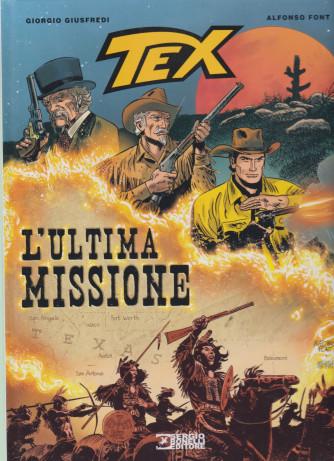 Tex- L'ultima missione- n. 32 - 20 febbraio 2021 - semestrale - copertina rigida