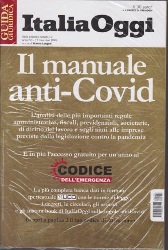 Guida  giuridica - Italia Oggi - Il manuale anti-Covid - n. 12 - 11 dicembre 2020