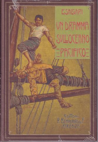 Emilio Salgari -Un dramma sull'Oceano Pacifico -   settimanale - 8/9/2021 - copertina rigida