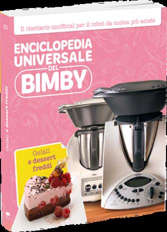 Enciclopedia Universale del Bimby N° 30 Gelati e dessert freddi