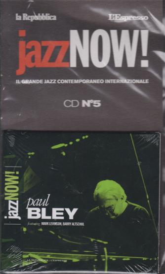 Jazz now! cd n. 5 - Paul Bley - 13 novembre 2018  - settimanale