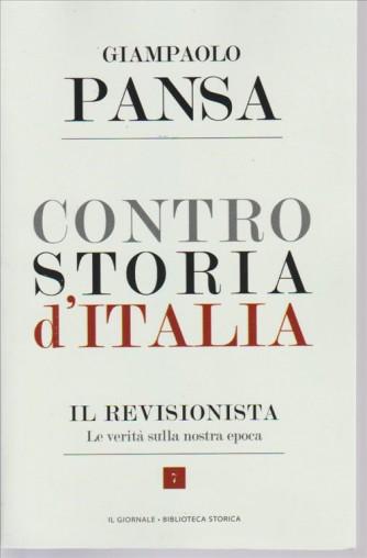 CONTROSTORIA D'ITALIA. DI GIAMPAOLO PANSA.  IL REVISIONISTA. LE VERITA' SULLA NOSTRA EPOCA. N. 7