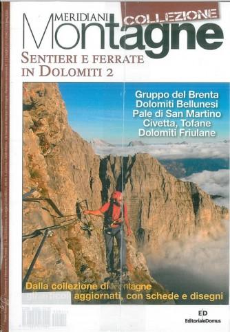 Sentieri e ferrate in Dolomiti 2 - Meridiani montagne Collezione