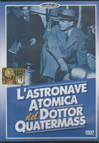 L'ASTRONAVE ATOMICA DEL DOTTOR QUATERMASS.