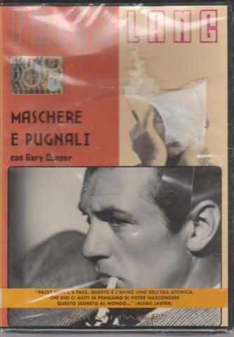 MASCHERE E PUGNALI. DI FRITZ LANG. CON GARY COOPER.