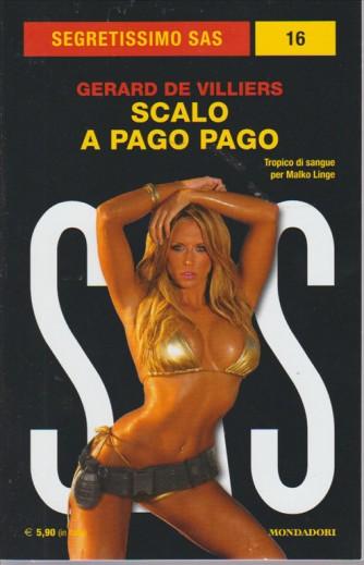 SEGRETISSIMO SAS. SCALO A PAGO PAGO DI GERARD DE VILLIERS. N. 16. GIUGNO 2016.