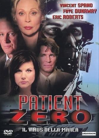Patient Zero - Il Virus Della Marea - Bob Gunton, Vincent Spano, Eric Roberts, Faye Dunaway (DVD)