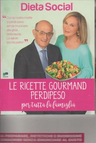 DIETA SOCIAL. LE RICETTE GOURMAND PERDIPESO PER TUTTA LA FAMIGLIA. N. 1.  164 PAGINE DI RICETTE PERDIPESO.
