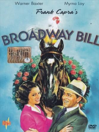 Broadway Bill - Warner Baxter, Myrna Loy, Walter Connolly, Helen Vinson (DVD)