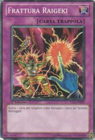 Frattura Raigeki - Yu-Gi-Oh! - Konami