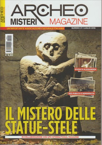 ARCHEO MISTERI MAGAZINE. N. 21. LUGLIO 2016.