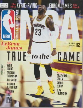 NBA. RIVISTA UFFICIALE. N. 112. LUGLIO 2016.