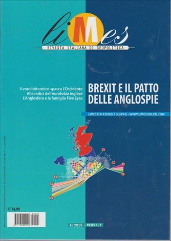LIMES. RIVISTA ITALIANA DI GEOPOLITICA. N. 6. 2016. BREXIT E IL PATTO DELLE ANGLOSPIE.