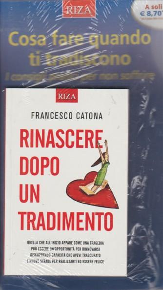RINASCERE DOPO UN TRADIMENTO. DI FRANCESCO CATONA.