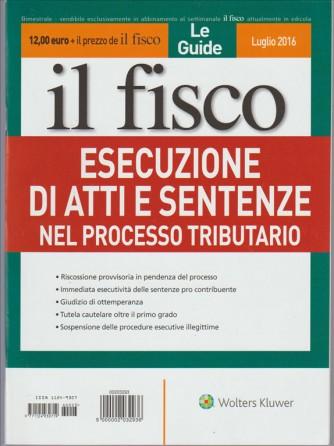 """Le Guide de Il Fisco  """"Esecuzioni di atti e sentenze nel processo tributario"""""""