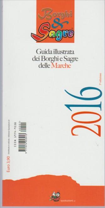 Borghi & Sagre 2016-Guida illustrata dei Borghi e Sagre delle Marche