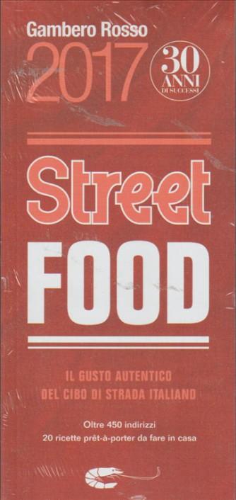 GAMBERO ROSSO 2017. STREET FOOD.  N. 294.  30 ANNI DI SUCCESSI.
