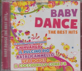 BABY DANCE. THE BEST HITS. MUSIC PARTY N. 4 ANNO 2016. TRIMESTRALE.