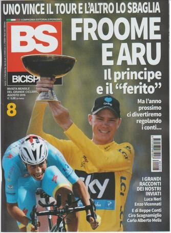 BS BICISPORT rivista mensile del grande ciclismo n. 8 Agosto 2016