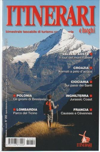 Itinerari e Luoghi - bimestrale tascabile di turismo n. 252 Agosto 2016