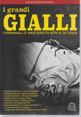 I GRANDI GIALLI. CRIMINALI E MISTERI DI IERI E DI OGGI. DI SAURO PENNACCHIOLI.  N. 2.