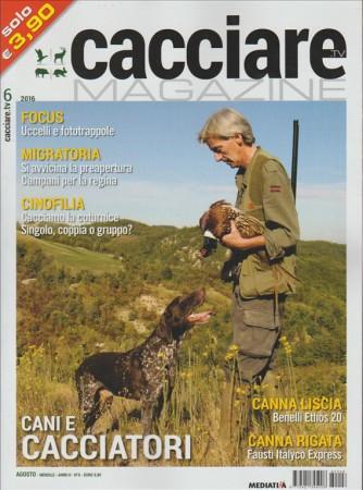 CACCIARE MAGAZINE. N. 6. AGOSTO 2016.