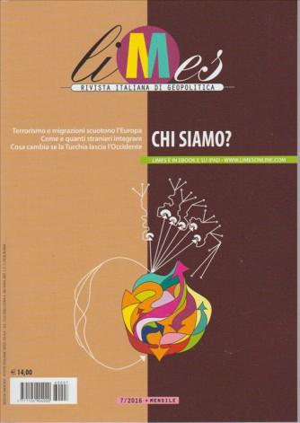 LIMES rivista mensile italiana di Geopolitica n. 7/2016  - Chi Siamo?